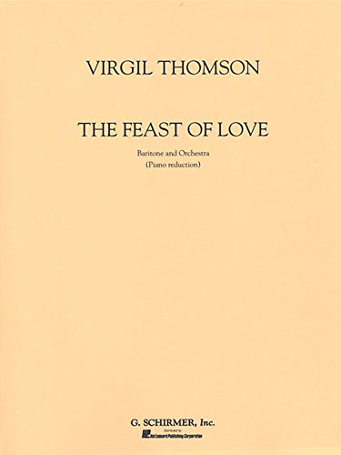 9780793523658: FEAST OF LOVE THE BARITONE SOLO ORCHESTRA WITH PIANO REDUCTION