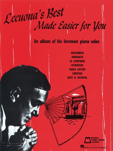 9780793524013: Lecuona's Best Made Easier for You: An Album of His Foremost Piano Solos