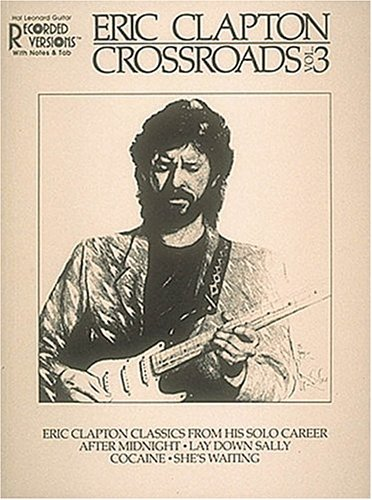 Eric Clapton Crossroads vol.3. Classics from his solo career. 23 songs from the third volume