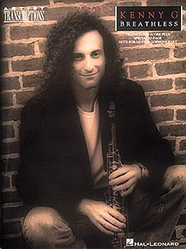 9780793524587: Kenny G - Breathless: Soprano, Alto, and Tenor Saxophone