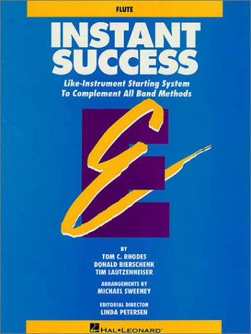 9780793524679: Instant Success: Like-Instrument Starting System To complement All Band Methods (Flute)