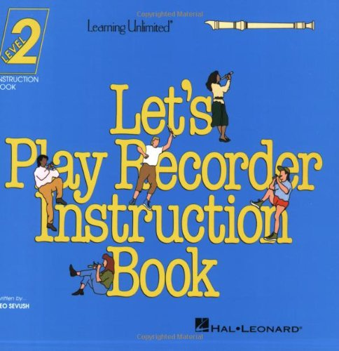 9780793525010: Let's Play Recorder Instruction Book 2: Student Book 2