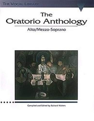 9780793525065: The Oratorio Anthology: The Vocal Library Mezzo-Soprano/Alto