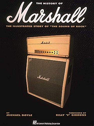 9780793525096: A History of Marshall: The Illustrated Story of the Sound of Rock