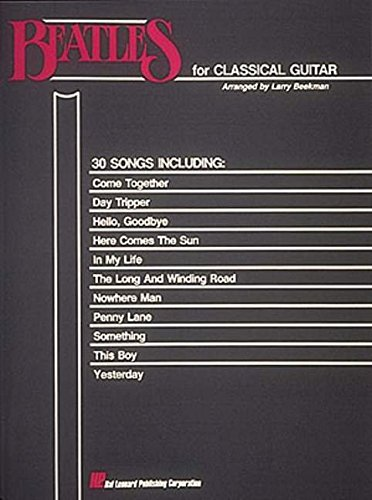Beatles for Classical Guitar: Guitar Solo: Beatles, The; Beekman,