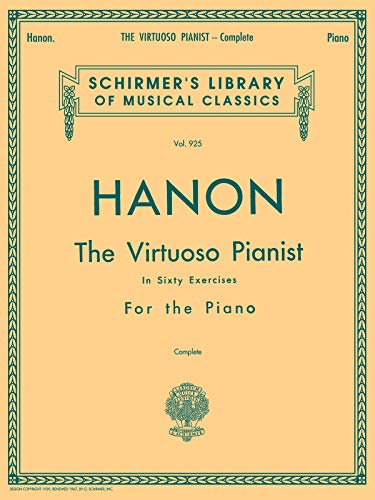 9780793525447: Charles Hanon: the Virtuoso Pianist in Sixty Exercises for the Piano (Complete) Piano