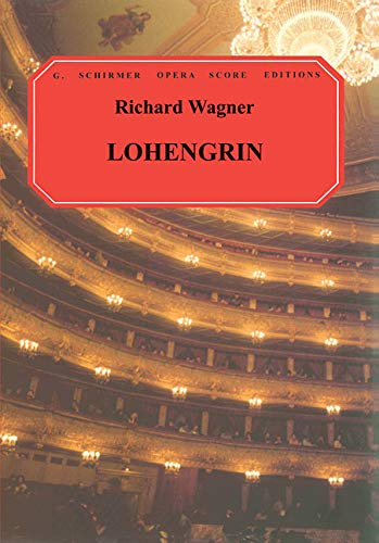 9780793525461: Lohengrin: Vocal Score
