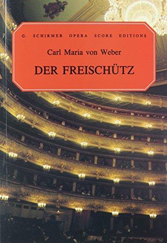9780793525492: Der Freischutz, Op. 77: Vocal Score