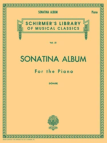 Sonatina Album: Piano Solo (Schirmer's Library of: Louis Kohler and