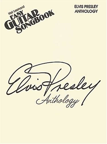 9780793525584: ELVIS PRESLEY ANTHOLOGY EASY GUITAR SONGBOOK