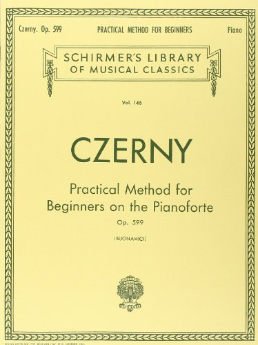 9780793525676: Practical Method for Beginners on the Pianoforte , Op. 599: