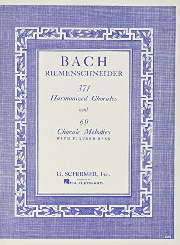 9780793525744: 371 Harmonized Chorales and 69 Chorale Melodies With Figured Bass: Piano Solo