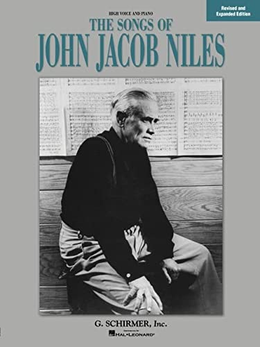 9780793525843: Songs of John Jacob Niles: High Voice and Piano (Vocal Collection)