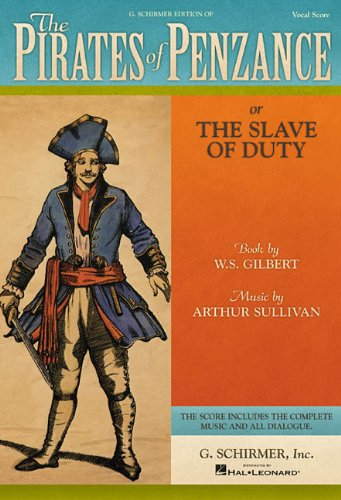 9780793525867: The Pirates of Penzance: or The Slave of Duty Vocal Score