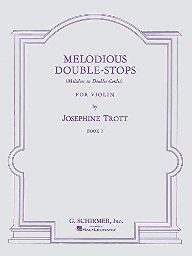 9780793525997: Melodious Double-Stops for Violin - Book 1