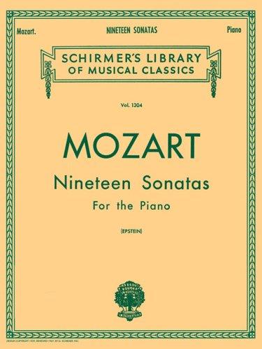 9780793526017: Mozart 19 Sonatas - Complete: Piano Solo (Schirmer's Library of Musical Classics, Vol. 1304)