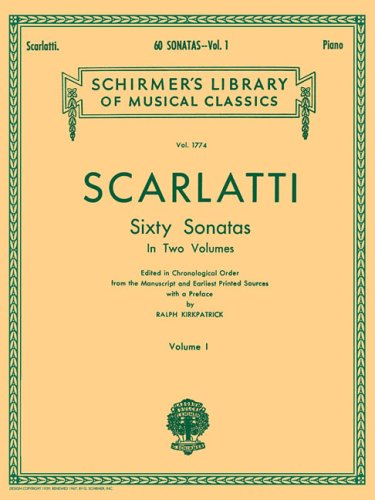 9780793526116: Scarlatti: 60 Sonatas for Piano in Two Volumes - Volume 1 (Schirmer's Library Of Musical Classics, Vol. 1774)