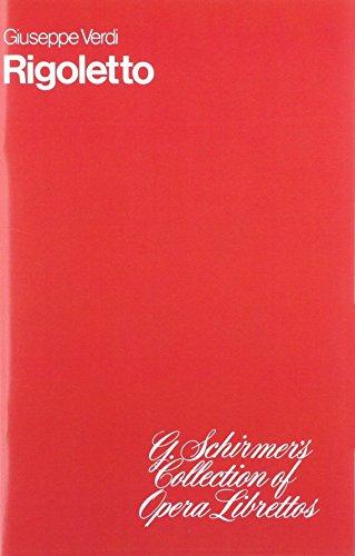 9780793526154: Giuseppe Verdi: Rigoletto (Libretto)