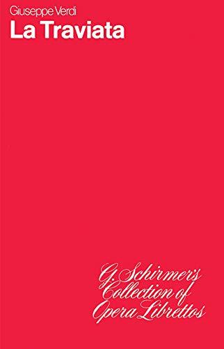 9780793526185: La Traviata: Libretto