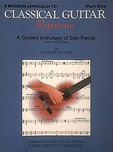 9780793526277: A Modern Approach to Classical Repertoire - Part 1: Guitar Technique (Modern Approach to Classical Guitar)