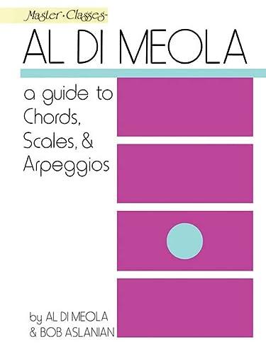 9780793526772: Al Di Meola - A Guide to Chords, Scales & Arpeggios