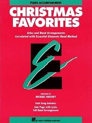 9780793526925: Essential Elements Christmas Favorites: Piano Accompaniment (Essential Elements Band Method)