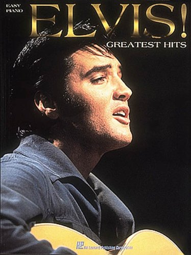 Elvis! - Greatest Hits for Easy Piano (9780793527755) by Elvis Presley