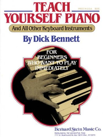 9780793528592: Teach Yourself Piano (And All Other Keyboard Instruments): For Beginners Who Want to Play Immediately
