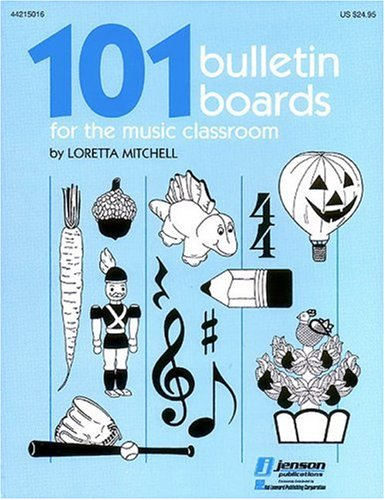 9780793528851: 101 Bulletin Boards for the Music Classroom