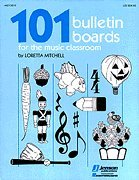 9780793528868: 101 Bulletin Boards for the Music Classroom