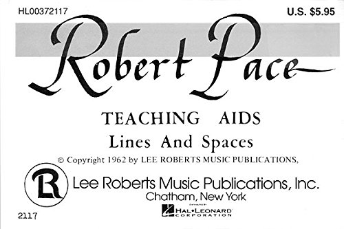 Robert Pace Teaching Aids - Lines and: Robert Pace