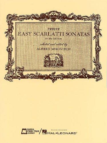12 Easy Scarlatti Sonatas: Piano Solo: Alfred Mirovitch