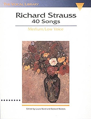 9780793529360: Richard Strauss: 40 Songs: Medium/Low Voice (Vocal Library)