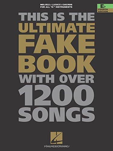 The Ultimate Fake Book: E-flat Edition (Fake Books)