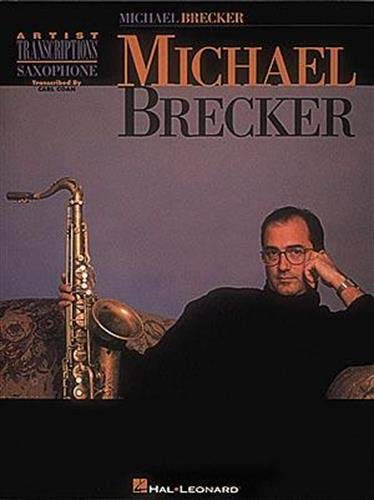 9780793529599: Michael Brecker: Saxophone