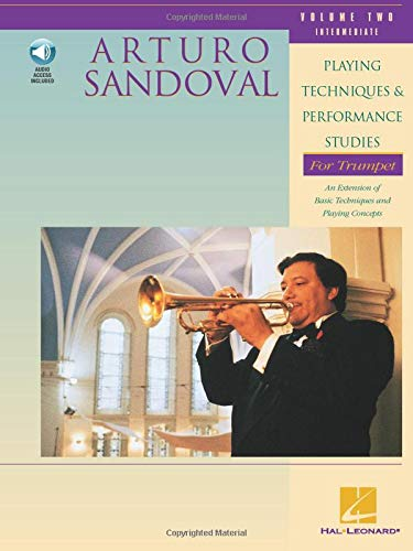 Playing Techniques and Performance Studies for Trumpet, Vol. 2: Arturo Sandoval