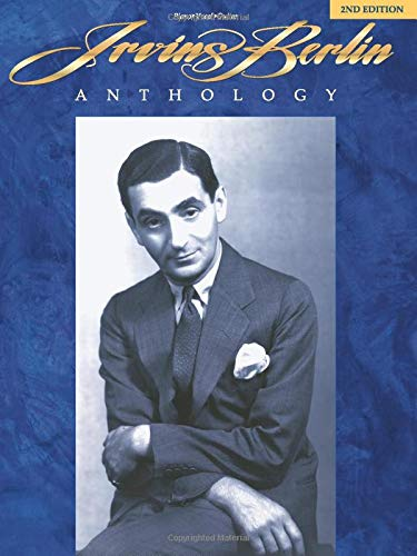 9780793530380: Irving Berlin Anthology: Piano/Vocal/Guitar