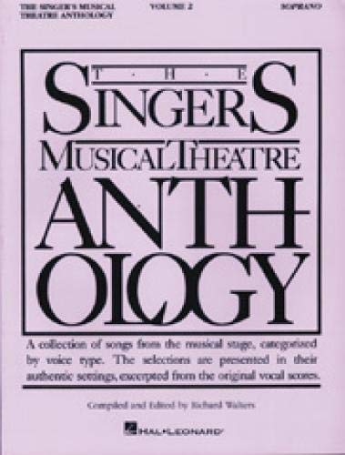 9780793530502: The Singer's Musical Theatre Anthology - Volume 2: Soprano Book Only (Singer's Musical Theatre Anthology (Songbooks))