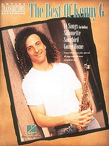 9780793530540: Best of Kenny G: Soprano, Alto, and Tenor Saxophone