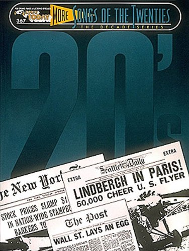 9780793530984: MORE SONGS OF THE TWENTIES 20S 367 DECADE SERIES (E-z Play Today)