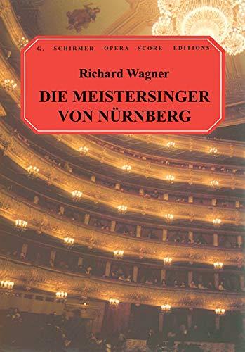 Die Meistersinger von Nurnberg: Vocal Score (G. Schirmer Opera Score Editions): F Jameson