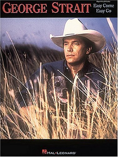 9780793531332: George Strait - Easy Come Easy Go
