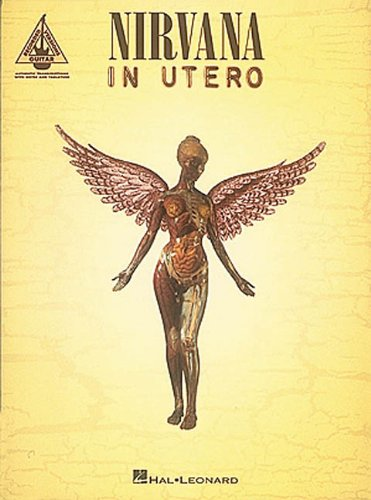 9780793531417: NIRVANA - IN UTERO: In Utero - Authentic Transcriptions with Notes and Tablature (Popular Matching Folios)