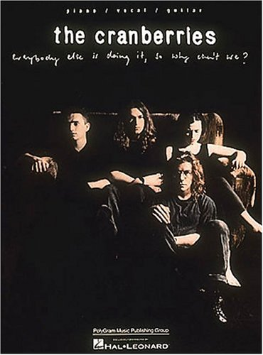 9780793531431: Cranberries - Everybody Else Is Doing It, So Why Can't We?