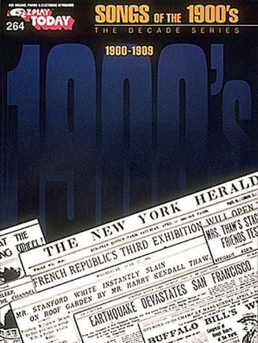 9780793531783: SONGS OF THE NINETEEN HUNDREDS 1900S 264 DECADE SERIES (Songs of the 1900s)