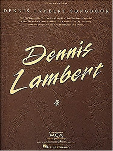 9780793532261: Dennis Lambert Songbook: Piano/Vocal/Chords
