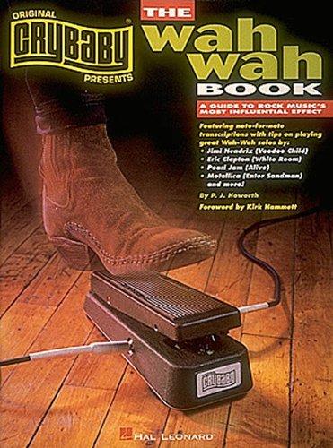 CryBaby Presents The Wah-Wah Book: Hal Leonard Corp.