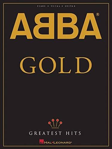 9780793532407: ABBA - Gold: Greatest Hits (Piano/Vocal/Guitar Artist Songbook)