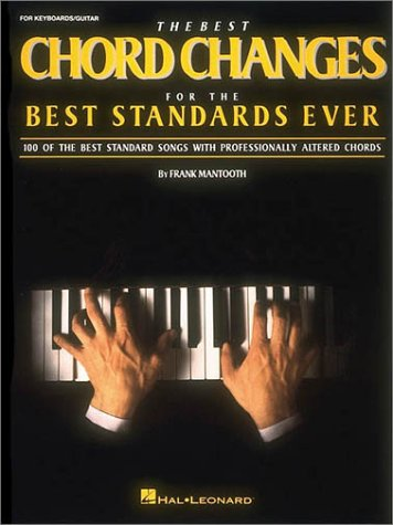 9780793533312: The Best Chord Changes for the Best Standards Ever