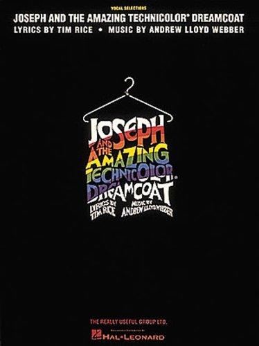 Joseph and the Amazing Technicolor Dreamcoat: Webber Andrew Lloyd